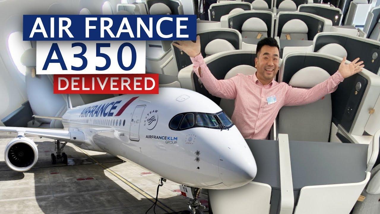 الخطوط الجوية الفرنسية تتسلم أول طائرة A350 XWB